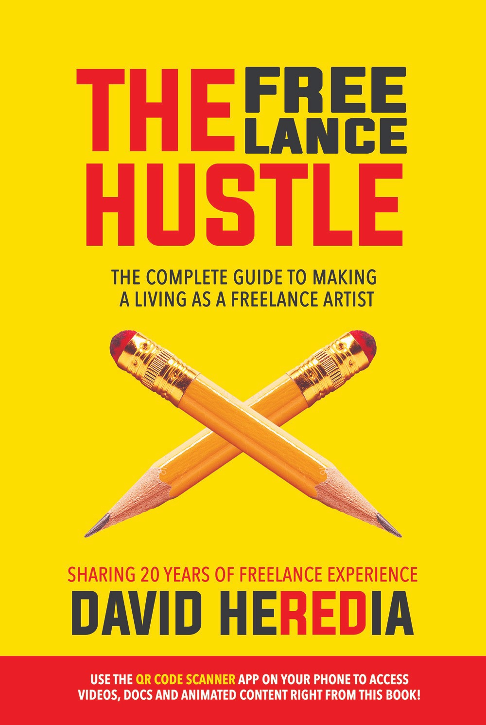 """The cover of Heredia's new book """"The Freelance Hustle"""""""
