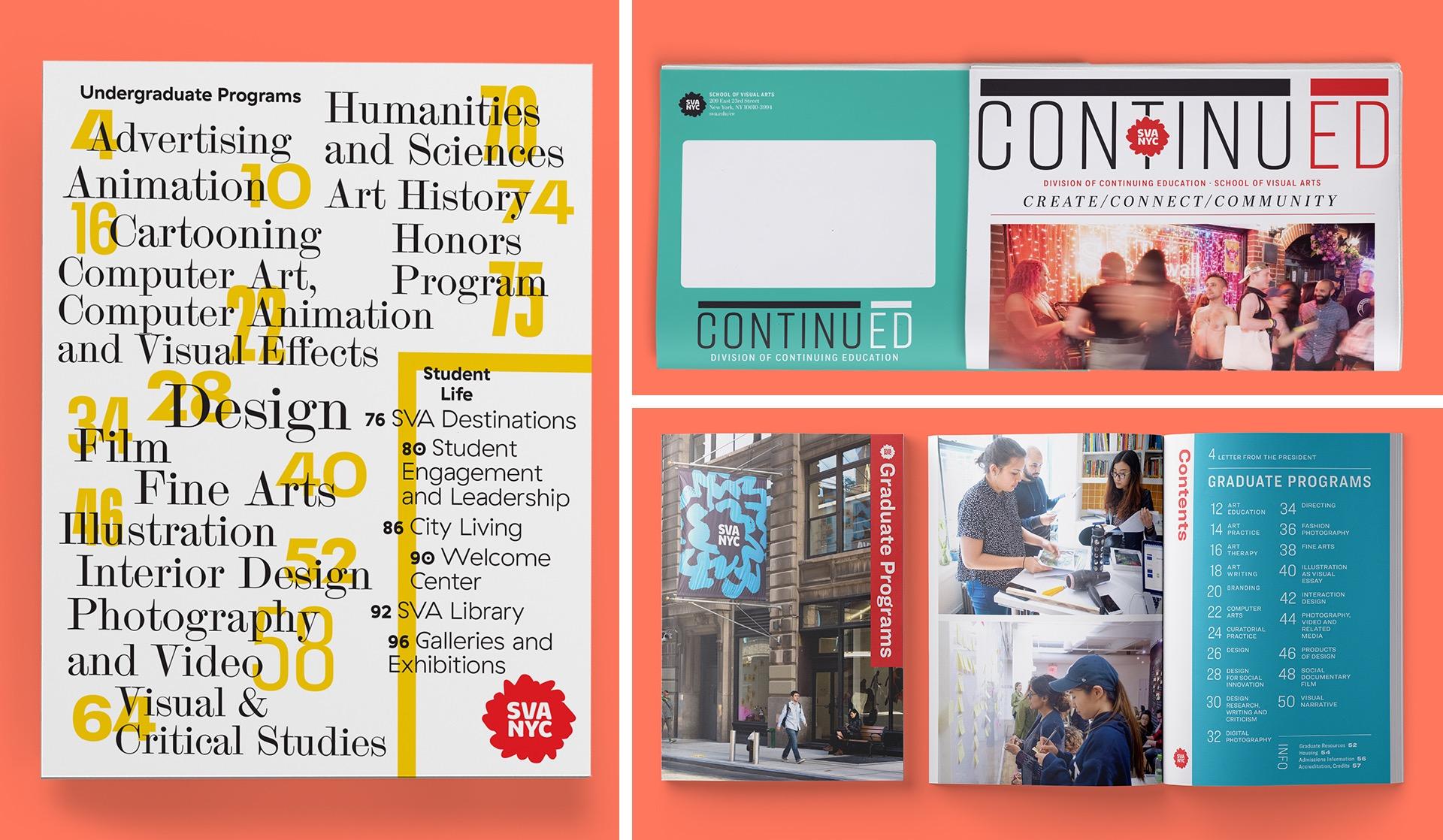 The Undergraduate Viewbook, Graduate Viewbook, and the ContinuED Newsletter.