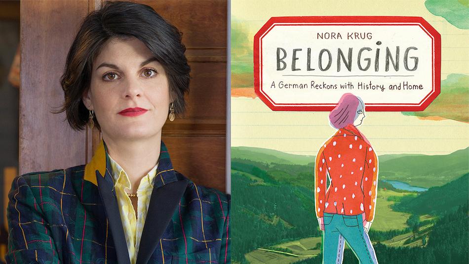 "<p ""="""">Left: Nora Krug. Photo taken by Nina Subin. Right: <em>Belonging</em>, cover art for Scribner, USA. Image courtesy of the author."
