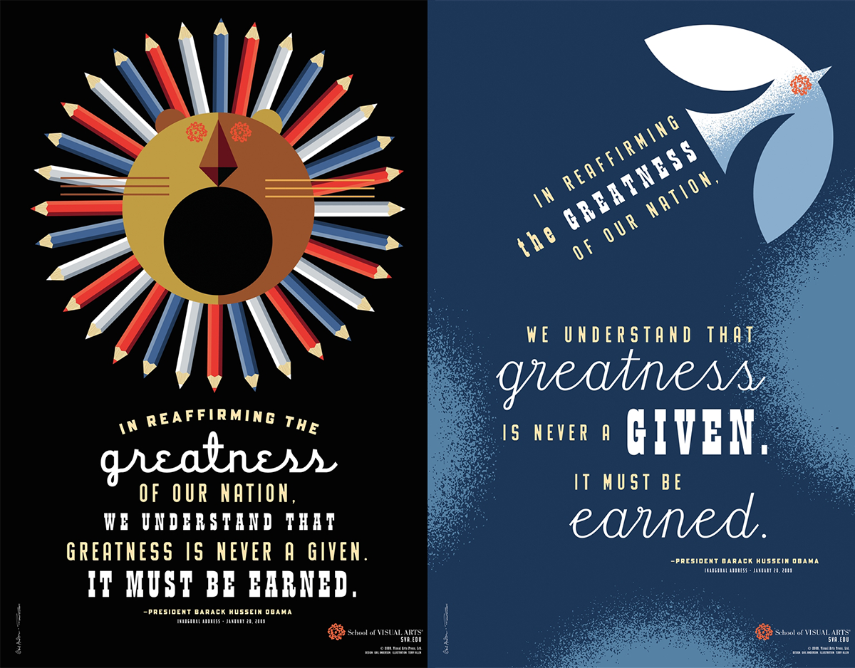 Posters featuring stylized images of a lion and a bird and including excerpts from President Barack Obama's first inaugural address.