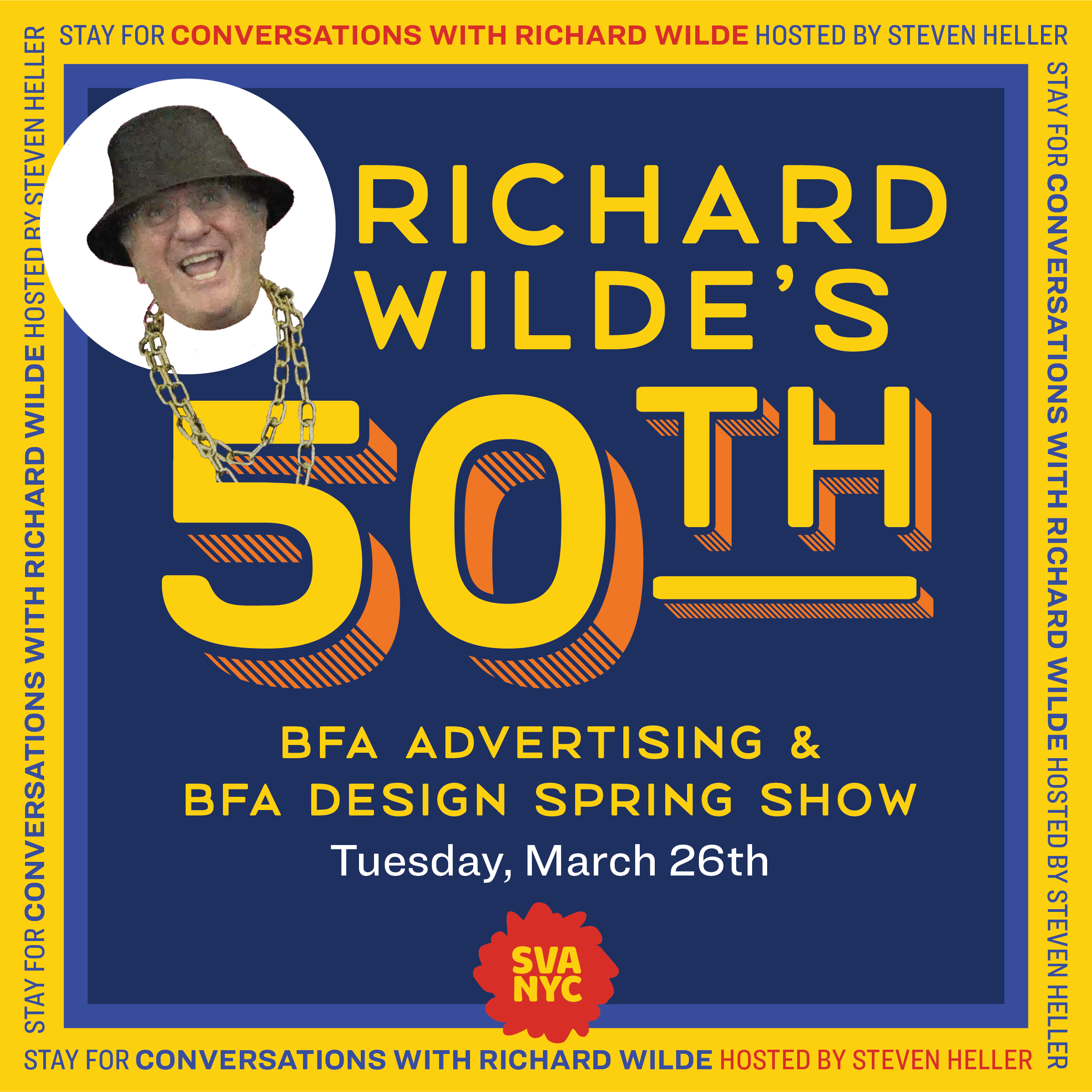 """<p """"="""""""">A graphic promoting BFA Advertising and BFA Design's spring exhibition, with a photo of Richard Wilde wearing a bucket hat and chain-link necklace."""