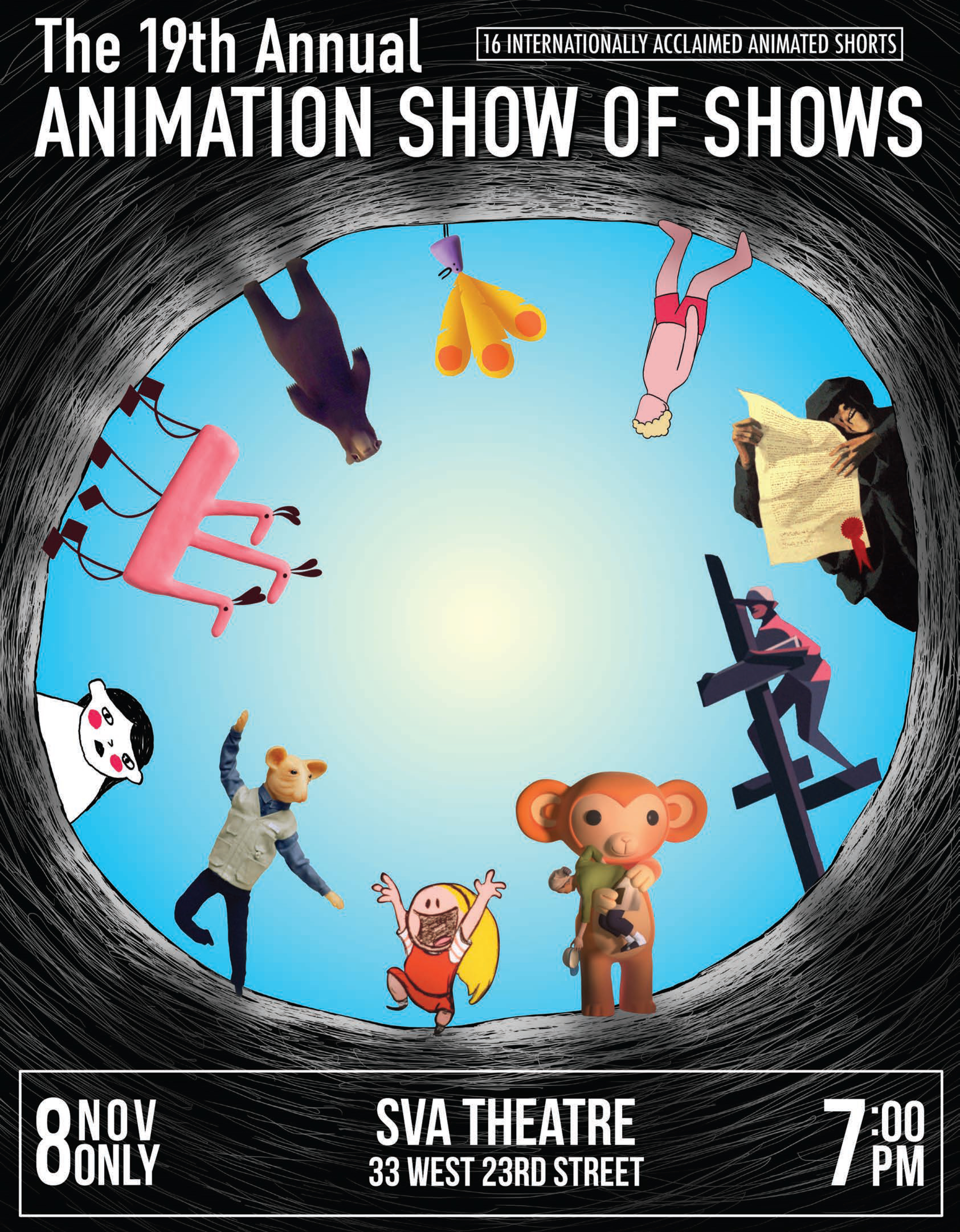 Poster for 19th Annual Show of Shows, Featuring Animated Short Films. Event takes place at the SVA Theatre at 7pm on November 8th on 33 West 23rd Street. Poster features hand drawn cartoons and 3d modeled characters.
