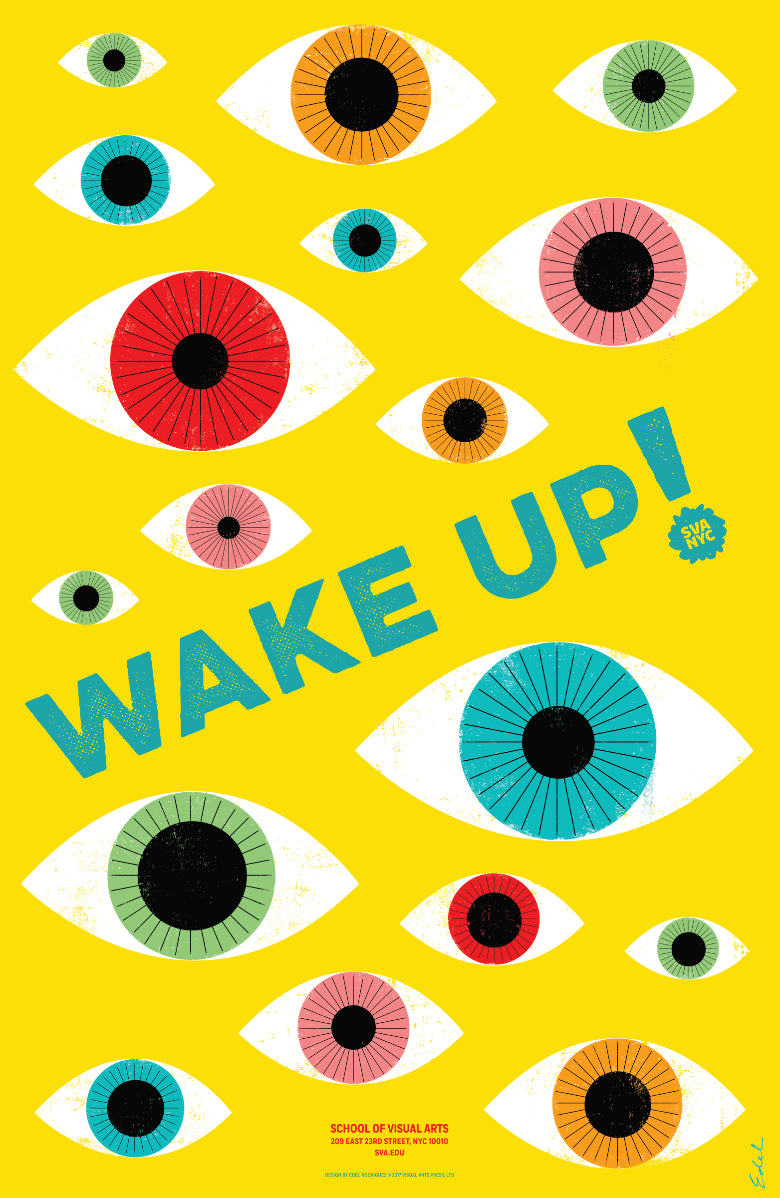 A poster for the School of Visual Arts. There are multiple eye ball drawing in different colors, blue, green, red, orange. In the center it says Wake Up.