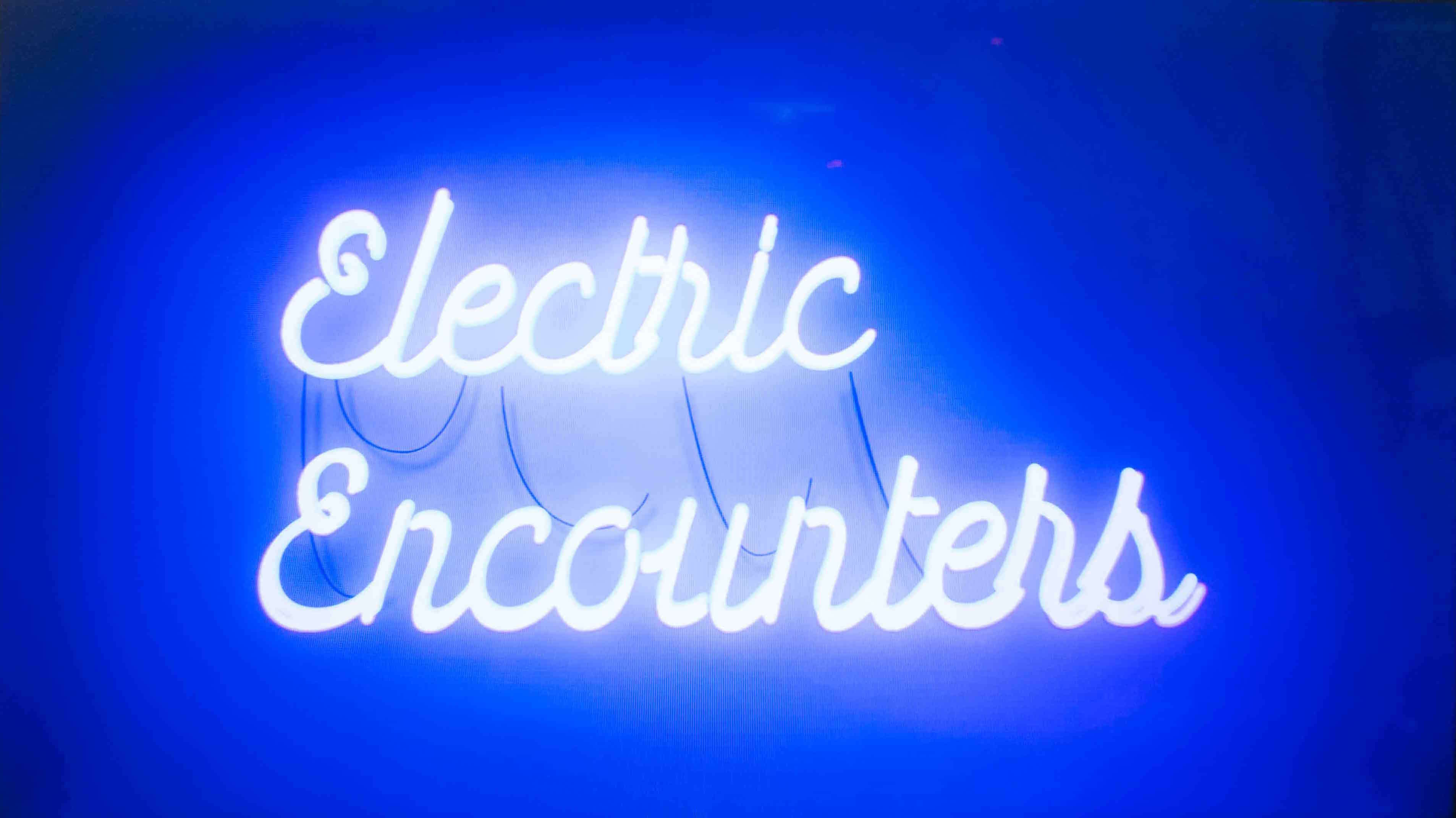 Electric Encounters neon sign